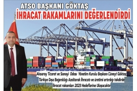 ATSO PRESIDENT GÖKTAŞ ASSESSED EXPORT FIGURES AND ECONOMY