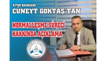EXPLANATION ABOUT ATSO PRESIDENT GÖKTAŞ ABOUT NORMALIZATION PROCESS