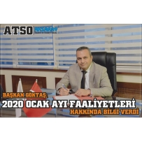 ATSO PRESIDENT GOKTAS GIVEN INFORMATION ABOUT JANUARY 2020 ACTIVITIES