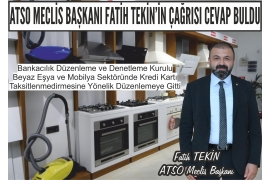 ATSO ASSEMBLY CHAIRMAN FATİH TEKİN'S CALL ANSWER