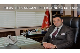 ATSO CHAIRMAN KOÇŞ'TAN GAZETİCİLER DAYİNG MESSAGE